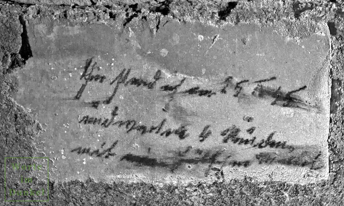 Schriftliche Hinterlassenschaft eines Schutzsuchenden vom 25. April 1945, dem Tag, an dem der letzte Luftangriff auf Linz erfolgte