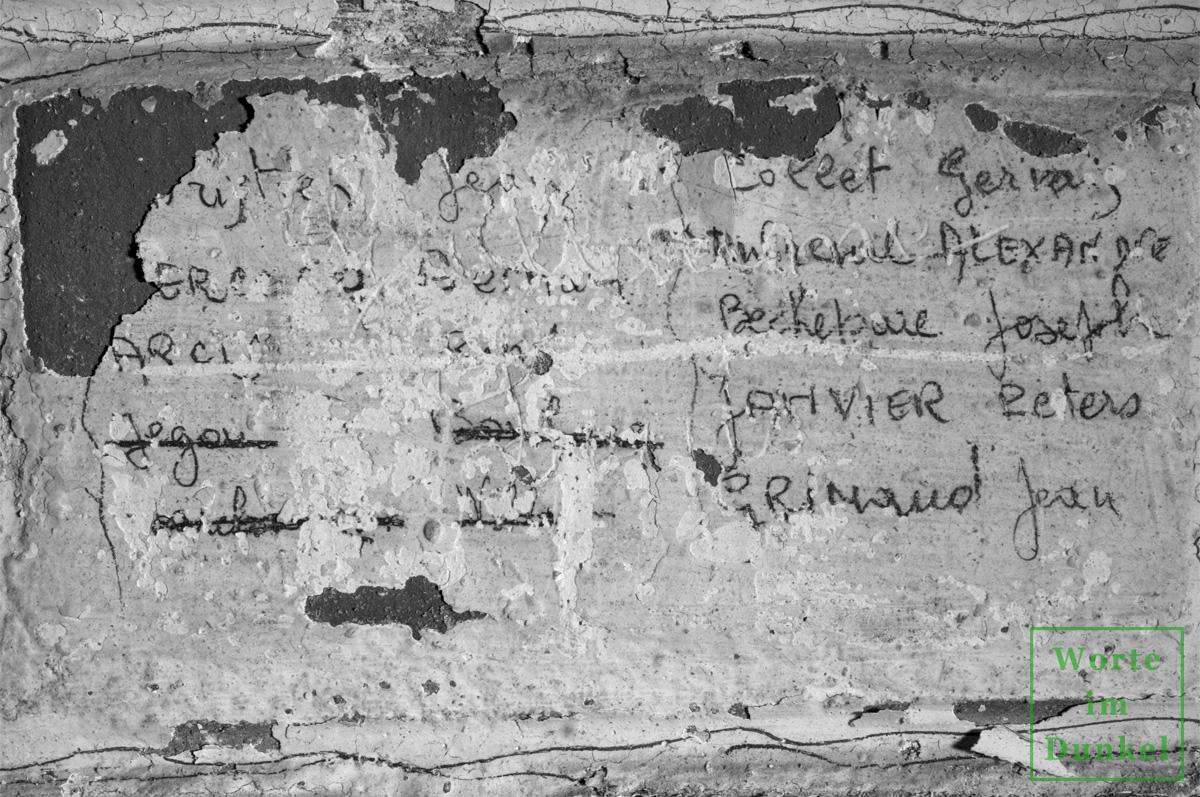 Möglicherweise haben hier französische Zwangsarbeiter ihre Namen hinterlassen.